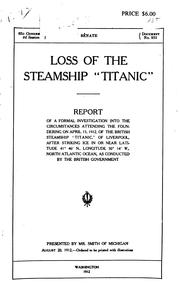 Cover of: Loss of the steamship Titanic | Great Britain. Court to investigate loss of steamship