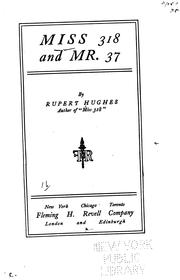 Cover of: Miss 318 and Mr. 37