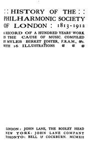 History of the Philharmonic society of London 1813-1912.