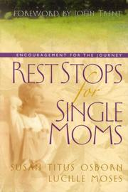 Cover of: Rest stops for single moms