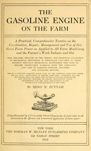 Cover of: The gasoline engine on the farm by Xenophon Whiting Putnam