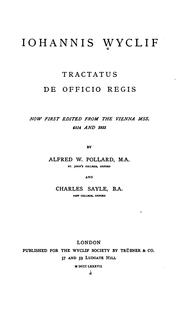 Cover of: Iohannis Wyclif Tractatus de officio regis: now first edited from the Vienna mss. 4514 and 3933