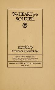 Cover of: The heart of a soldier | Pickett, George E.