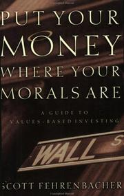 Cover of: Put Your Money Where Your Morals Are