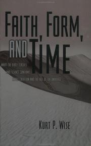 Cover of: Faith, form, and time | Kurt P. Wise