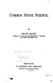 Cover of: Common sense science: by Grant Allen.