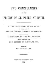 Cover of: Two chartularies of the priory of St. Peter at Bath. | Bath Priory.