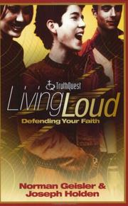Cover of: Living loud: defending your faith