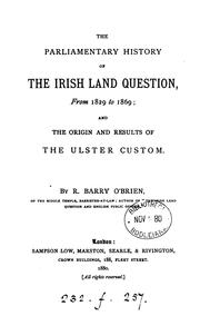 Cover of: parliamentary history of the Irish land question, from 1829 to 1869 | R. Barry O