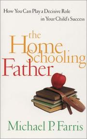 Cover of: The Home Schooling Father | Michael P. Farris