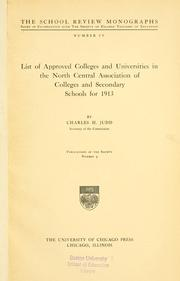 Cover of: List of approved colleges and universities in the North central association of colleges and secondary schools for 1913