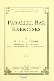 Cover of: Parallel bar exercises | Cromie, William J.