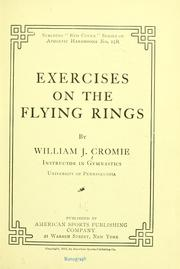 Cover of: Exercises on the flying rings | William James Cromie