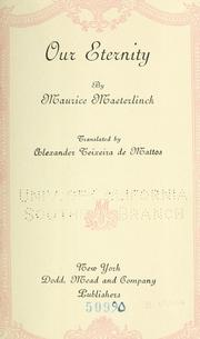 Cover of: Our eternity | Maurice Maeterlinck