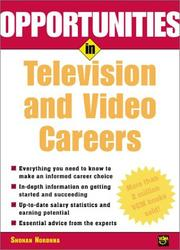 Cover of: Opportunities in television and video careers | Shonan F. R. Noronha