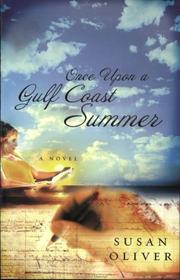 Cover of: Once upon a Gulf Coast summer | Susan Oliver