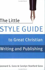 Cover of: The little style guide to great Christian writing and publishing | Leonard George Goss