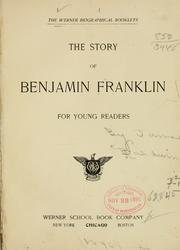 The story of Benjamin Franklin for young readers by James Baldwin