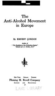 Cover of: anti-alcohol movement in Europe | Gordon, Ernest Barron