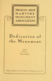 Cover of: Dedication of the monument and other proceedings. | Prison Ship Martyrs