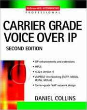 Cover of: Carrier Grade Voice Over IP | Daniel Collins