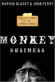 Monkey business by Marvin N. Olasky