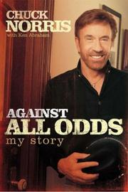 Cover of: Against All Odds: My Story