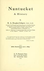Cover of: Nantucket; a history by R. A. Douglas-Lithgow