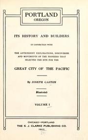 Cover of: Portland, Oregon, its history and builders by Joseph Gaston