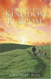 Cover of: Parenting with kingdom purpose