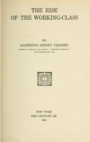 The rise of the working-class by Algernon Sidney Crapsey