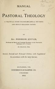 Cover of: Manual of pastoral theology by Frederick Schulze