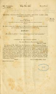 "Cover of: Virginia revolutionary claims - bounty land and commutation pay ..: Report: To which is added, ""Views of the minority of said committee."""