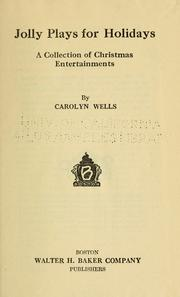 Cover of: Jolly plays for holidays: a collection of Christmas entertainments