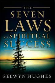 Cover of: seven laws of spiritual success | Selwyn Hughes