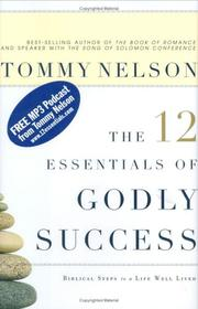 Cover of: The 12 Essentials of Godly Success | Tommy Nelson