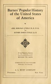 Cover of: Barnes' popular history of the United States of America | Joel Dorman Steele