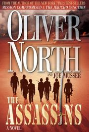 The Assassins by Oliver North, Joe Musser