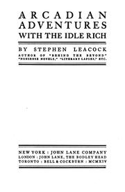 Cover of: Arcadian adventures with the idle rich by Stephen Leacock
