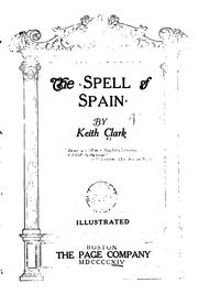 Cover of: The spell of Spain | Clark, Keith