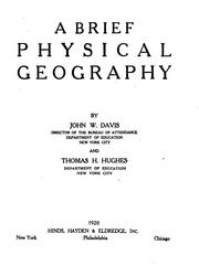 Cover of: A brief physical geography | John W. Davis