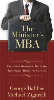 The Minister's MBA by George S. Babbes, Michael Zigarelli