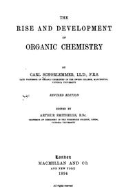 Cover of: rise and development of organic chemistry | Carl Schorlemmer