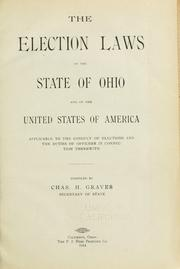 Cover of: election laws of the state of Ohio and of the United States of America applicable to the conduct of elections and the duties of officers in connection therewith. | Ohio.