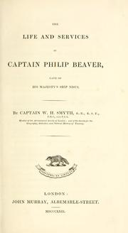 Cover of: life and services of Captain Philip Beaver, late of His Majesty