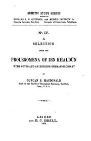 Cover of: A selection from the Prolegomena of Ibn Khaldūn: with notes and an English-German glossary