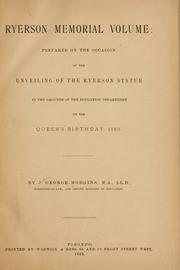 Cover of: Ryerson memorial volume: prepared on the occasion of the unveiling of the Ryerson statute in the grounds of the Education department on the Queen's birthday, 1889
