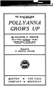 Pollyanna Grows Up by Eleanor Hodgman Porter