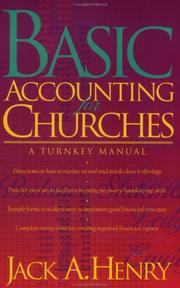 Cover of: Basic accounting for churches | Jack A. Henry