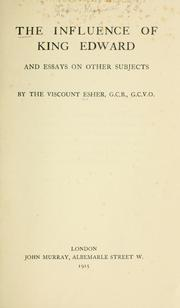 Cover of: The influence of King Edward and essays on other subjects